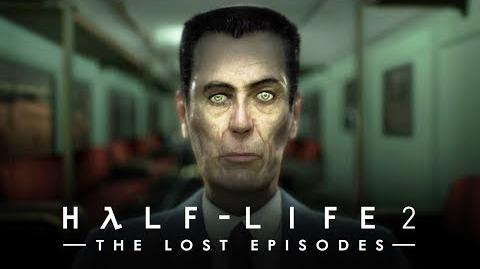 The Lost Episodes of Half-Life 2