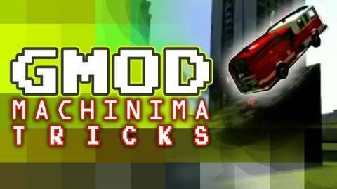 GMOD Machinima Tricks Episode 1