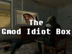 Gmod-idiot-box-1-title-card