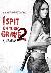 i spit on your grave 2 2013 hall of horror wiki fandom powered