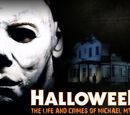 Halloween: The Life & Crimes of Michael Myers