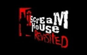 Screamhouse Revisited