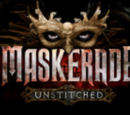 MASKerade: Unstitched