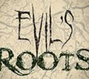 Evil's Roots