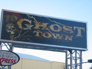 Ghost Town SIgn