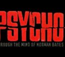 Psycho: Through the Mind of Norman Bates