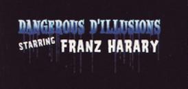 Dangerous D'Illusions