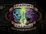 Academy of Villains: Altered States