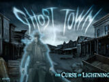 Ghost Town: The Curse of Lightning Gulch
