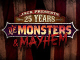 Jack Presents: 25 Years of Monsters & Mayhem