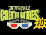 Universal's Creature Features in 3-D