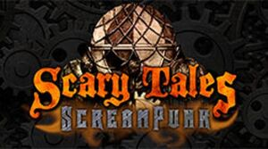 Scary Tales Screampunk