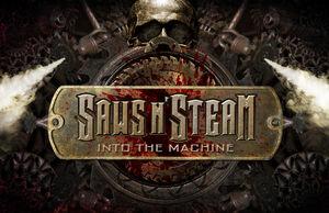 Saws N' Steam Into the Machine