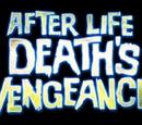 Afterlife: Death's Vengeance