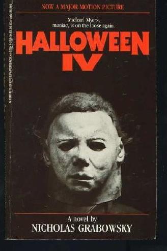Image - Halloween 4 Novel.jpg | Halloween Series Wiki | FANDOM ...