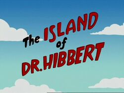 The Island of Dr. Hibbert