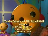 Zowie, Queen of the Pumpkins