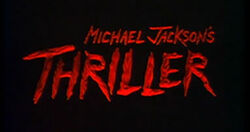 Michael Jackson's Thriller title card