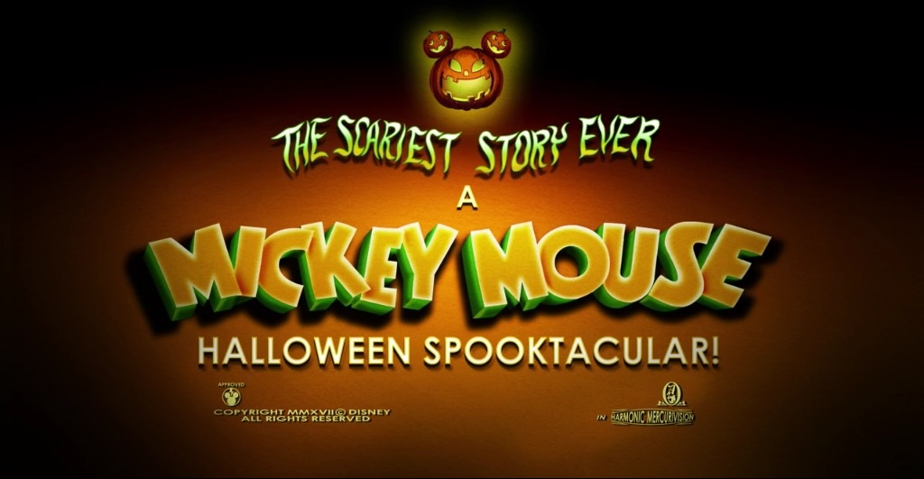 The Scariest Story Ever: A Mickey Mouse Halloween Spooktacular ...