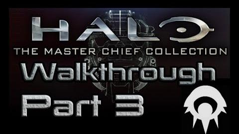 Halo- The Master Chief Collection Walkthrough - Part 3 - The Truth and Reconciliation