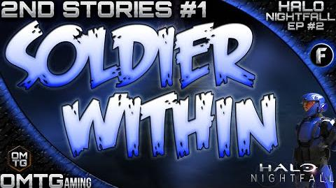 "Halo Nightfall ★ Second Stories ""Soldier Within"" (Episode 2)"