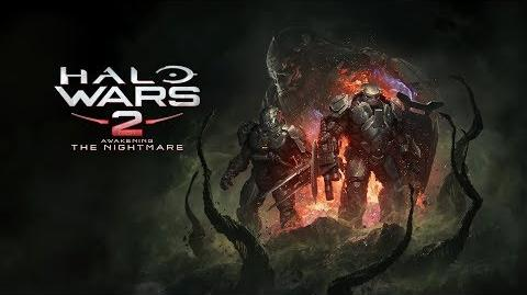 Halo Wars 2 Awakening the Nightmare Launch Trailer