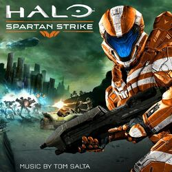 Halo Spartan Strike Original Soundtrack
