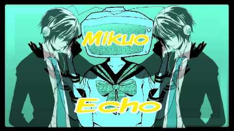 Echo Feat. Hatsune Mikuo