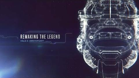 Halo 2 Anniversary - Remaking The Legend Trailer