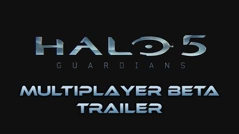 Halo 5 Guardians - Multiplayer Beta Trailer 1080p