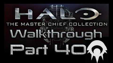 Halo- The Master Chief Collection Walkthrough - Part 40 - Forerunner