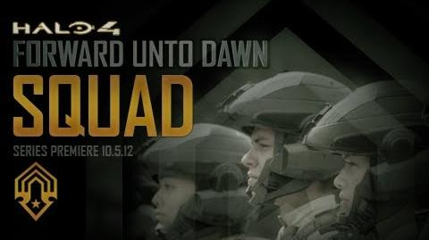 Halo 4: Forward Unto Dawn: Squad