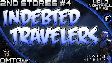 "Halo Nightfall ★ Second Stories ""Indebted Travelers"" (Episode 3)"