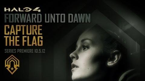 """Capture the Flag"" - Halo 4 Forward Unto Dawn Special Preview"