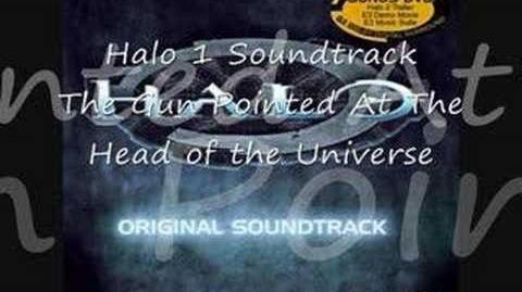 Halo 1 Soundtrack - Gun Pointed At Head Of Universe