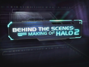 Behind the Scenes Halo 2