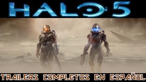 Halo 5 Guardians- Trailers Completos en Español