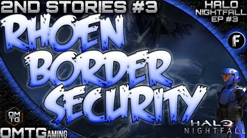 "Halo Nightfall ★ Second Stories ""ONI Rhoen Border Security"" (Episode 3)"