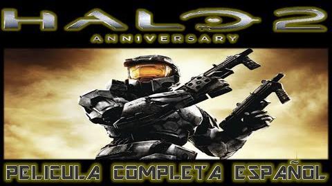 Halo 2 Anniversary - Película Completa - Español Latino