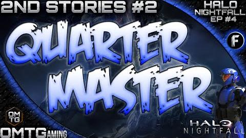 "Halo Nightfall ★ Second Stories ""ONI Quartermaster"" (Episode 4)"