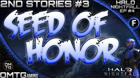 "Halo Nightfall ★ Second Stories ""Seed Of Honor"" (Episode 4)"