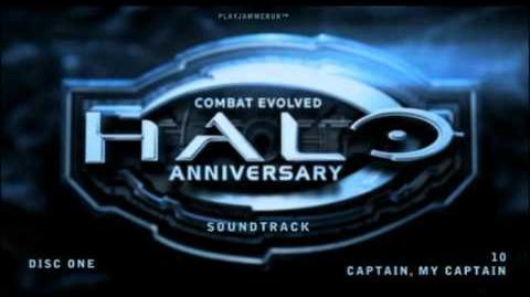 Halo Anniversary Soundtrack - Disc One - 10 - Captain, My Captain