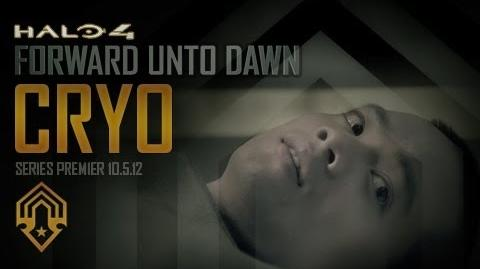 Halo 4: Forward Unto Dawn: Cryo