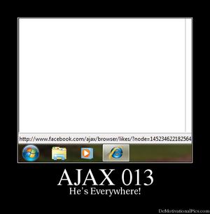 Ajax is everywhere
