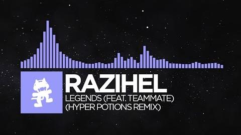 Future Bass - Razihel - Legends (feat. TeamMate) (Hyper Potions Remix) Monstercat FREE Release