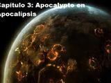 Capítulo 3: Apocalypto en Apocalípsis