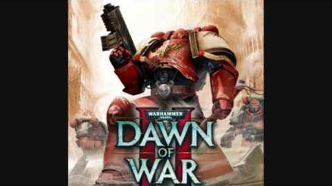 Dawn of War 2 Soundtrack - Space Marine Theme 3
