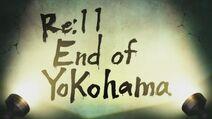 Re11-End of Yokohama