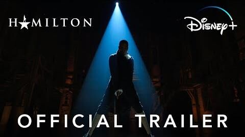 Hamilton Official Trailer Disney