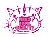 Need Cool Quality